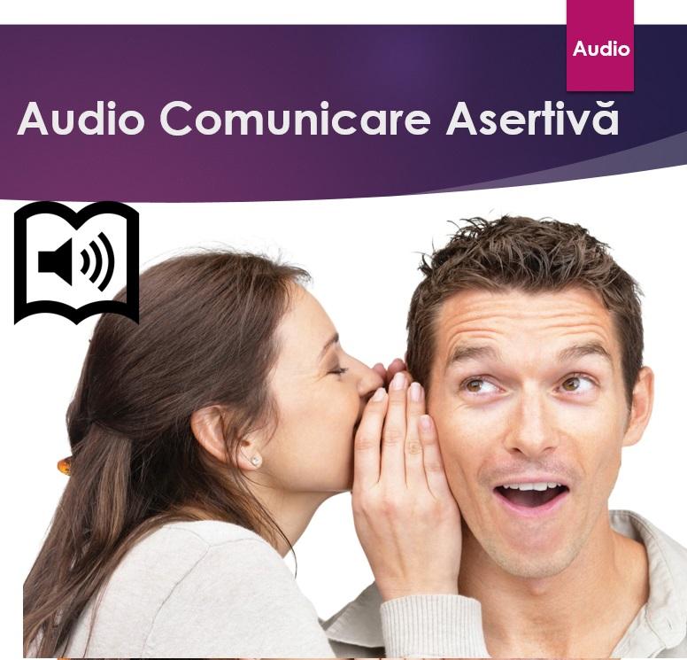 Audio Comunicare asertiva